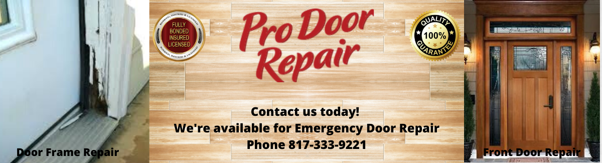 Dallas-Fort Worth Top Door Repair Company Can  Fix Any Type of Residential Door In The DFW Metroplex And Surrounding Areas