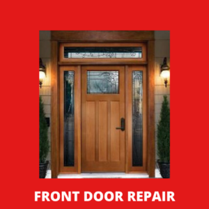 Front Door Repair Fort Worth Texas